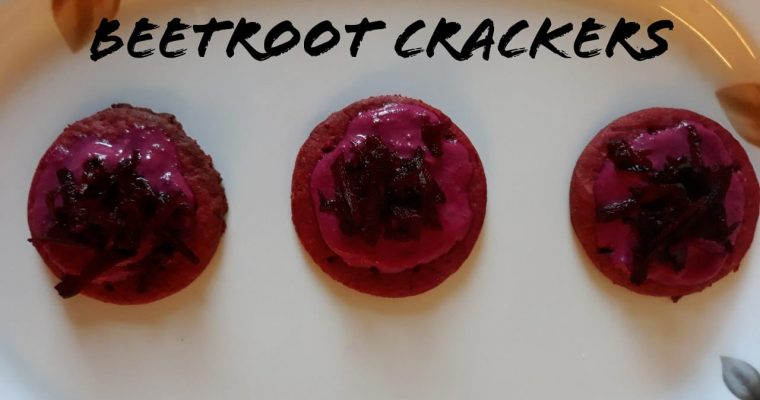 Beetroot Crackers Recipe