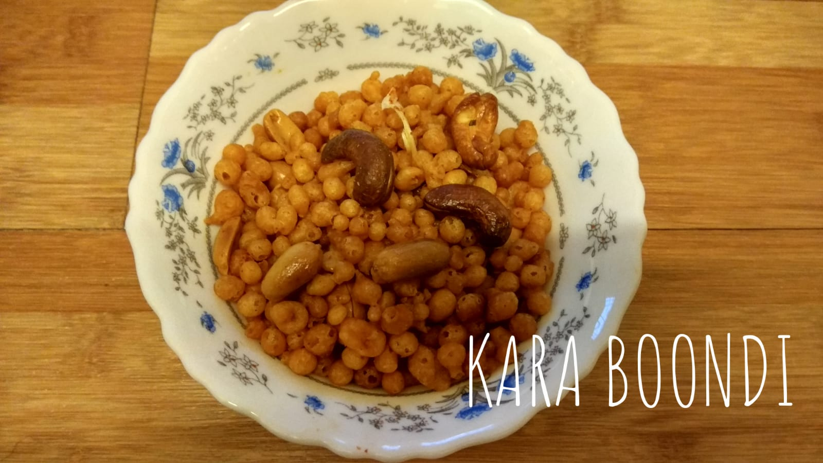Kara Boondi | Spicy Boondi Recipe