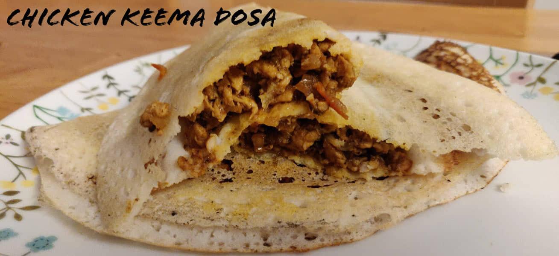 Chicken Keema dosa