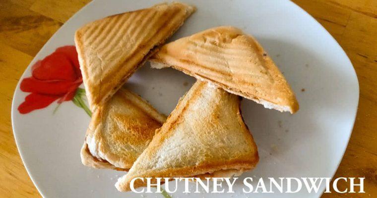 Chutney Sandwich | Chutney toast | Leftover recipe