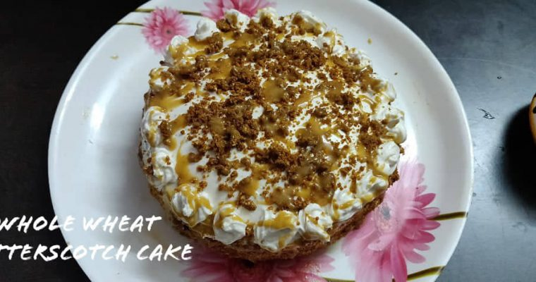 Whole Wheat Butterscotch Cake Recipe | Butterscotch Cake