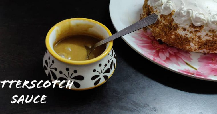 Homemade Butterscotch Sauce | Easy Butterscotch Sauce