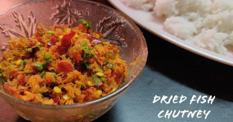 Dried Fish Chutney Recipe | Karuvadu Chutney | Naga Cuisine