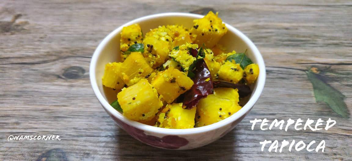 Tempered Tapioca Recipe | Maravalli kilagu thalichathu Recipe