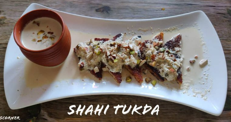 Shahi Tukda Recipe | Shahi Tukra | How to make Shahi Tukda