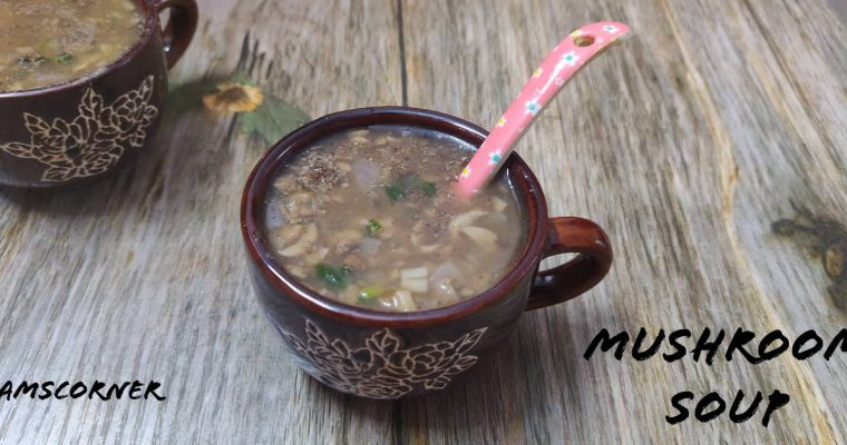 Mushroom Soup Recipe | Kalan Soup | How to make Mushroom Soup Recipe