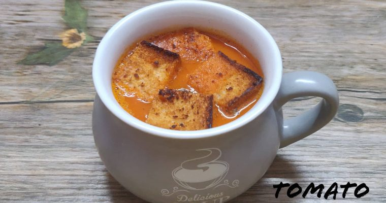 Tomato Soup Recipe | How to make Tomato Soup