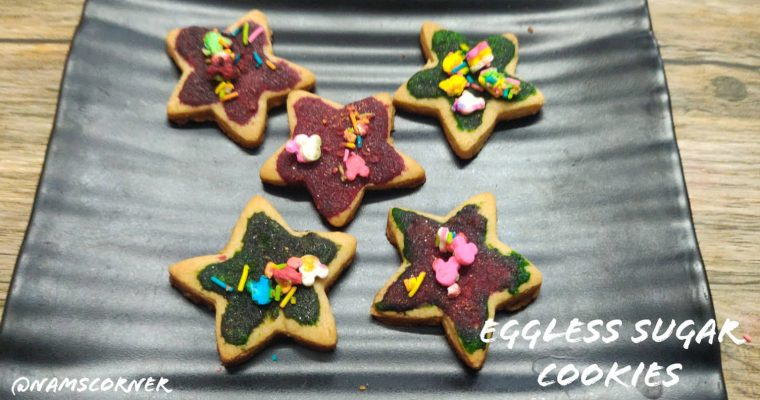 Eggless Sugar Cookies Recipe | Easy Sugar Cookies | Christmas Cookies