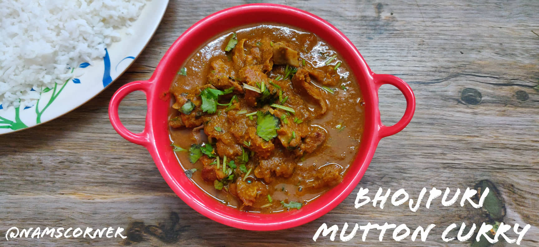 Bhojpuri Mutton Curry | Uttar Pradesh Style Mutton Curry