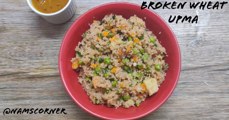 Broken Wheat upma Recipe | Samba Godhumai upma | Dhaliya Upma Recipe