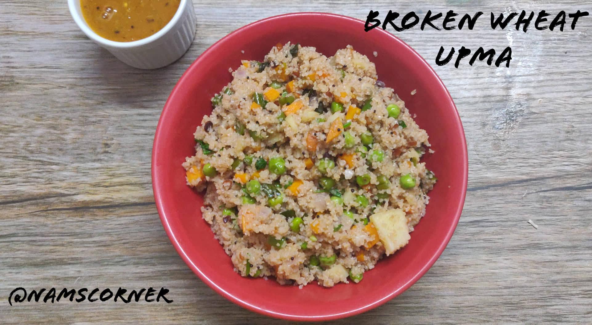 Broken Wheat upma Recipe | Samba Godhumai upma | Dhaliya Upma Recipe